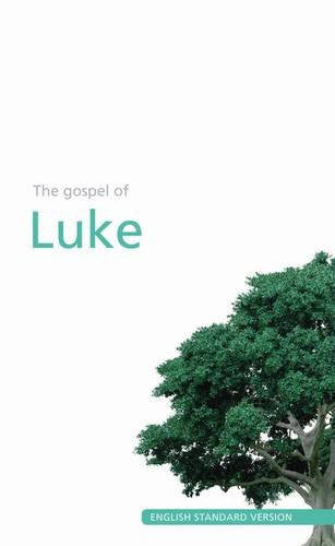 Luke's Gospel: English Standard Version
