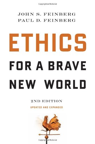 Ethics For A Brave New World 2nd Edition