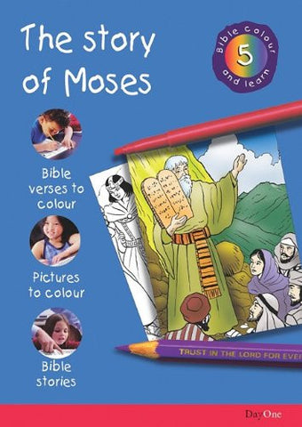 Story of Moses (Bible Colour and Learn 5)