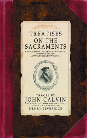 Treatises on the Sacraments