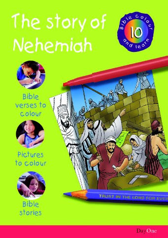 Story of Nehemiah (Bible Colour and Learn 10)