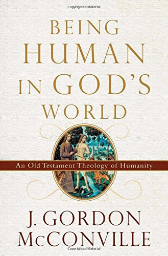 Being Human in God's World