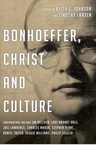 Bonhoeffer, Christ and Culture
