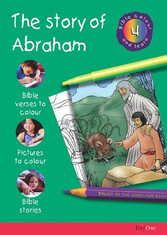 Abraham (Bible Colour and Learn 4)
