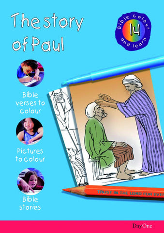 Story of Paul (Bible Colour and Learn 14)