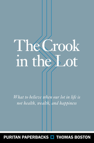 The Crook in the Lot (Reprint)