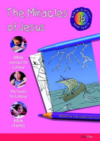Miracles of Jesus (Bible Colour and Learn 16)