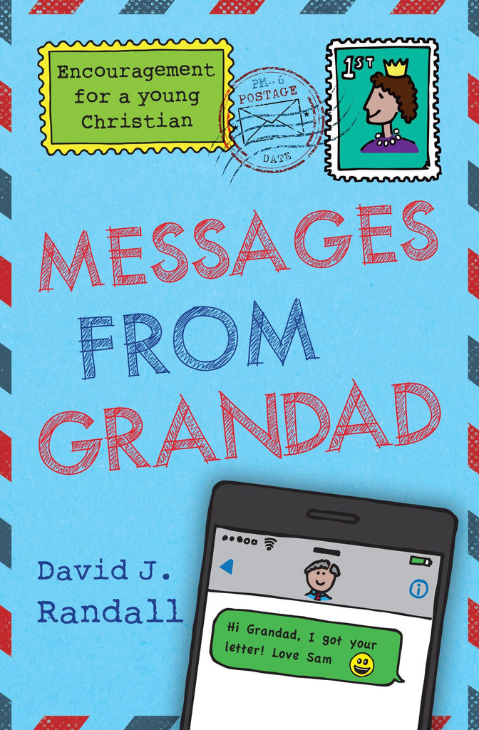 Messages from Grandad:  Encouragement for a Young Christian