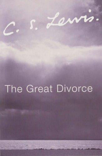 The Great Divorce: A Dream