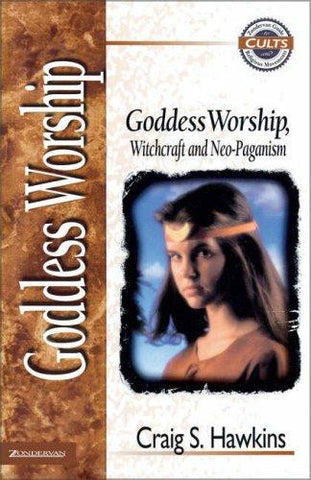 Goddess Worship, Witchcraft, and Neo-Paganism