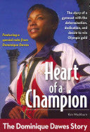 Heart of a Champion:  The Dominique Dawes Story