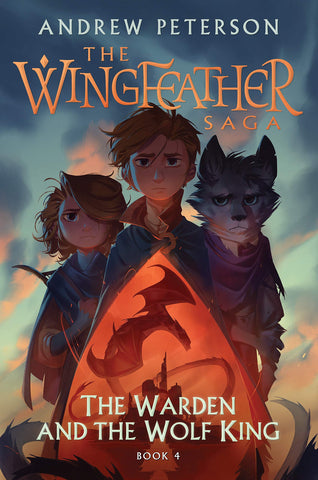 The Wingfeather Saga: The Warden and the Wolf King Book 4 HB