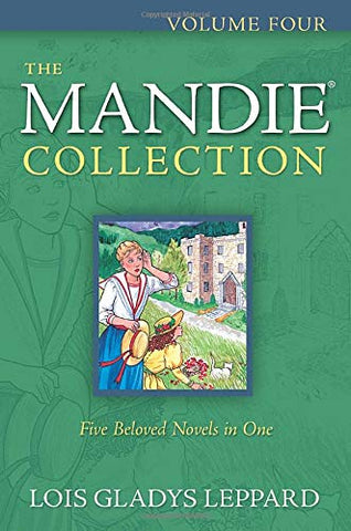 The Mandie Collection  Volume Four  PB