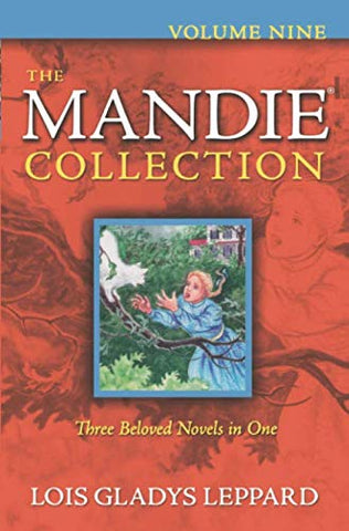 The Mandie Collection Volume 9 (Books 33-35)