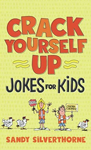 Crack Yourself Up Jokes for Kids PB