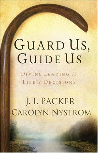Guard Us, Guide Us: Divine Leading in Life's Decisions