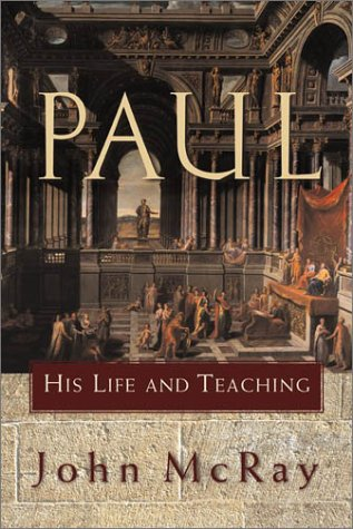 Paul: His Life and Teaching HB