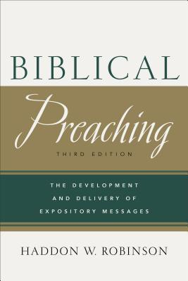 Biblical Preaching            Third  Edition