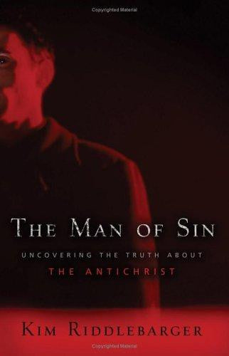 The Man of Sin: Uncovering the Truth about the Antichrist