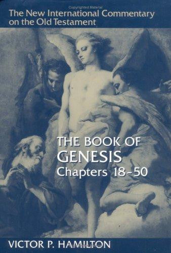 Book of Genesis:  Chapters 18-50