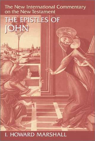 The Epistles of John: Epistles of John