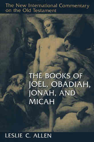 The Books of Joel, Obadiah, Jonah, and Micah