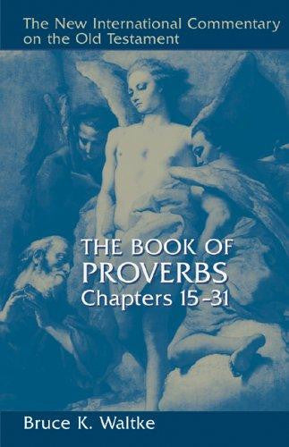 Proverbs 15-31 CE: Chapters 15-31