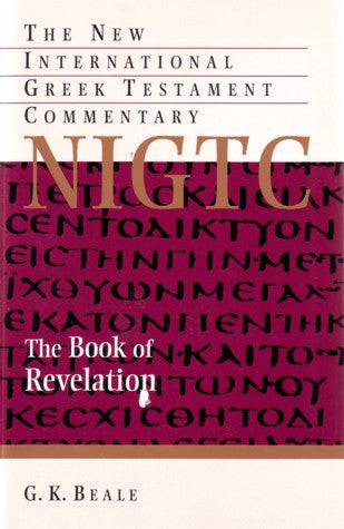 Revelation: A Commentary on the Greek Text