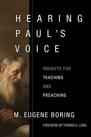 Hearing Paul's Voice: Insights for Teaching and Preaching PB