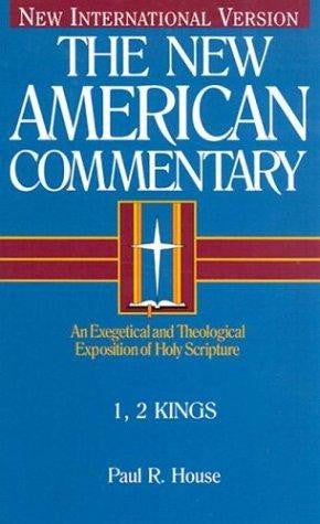 I & II Kings:  Vol 8: New American Commentary