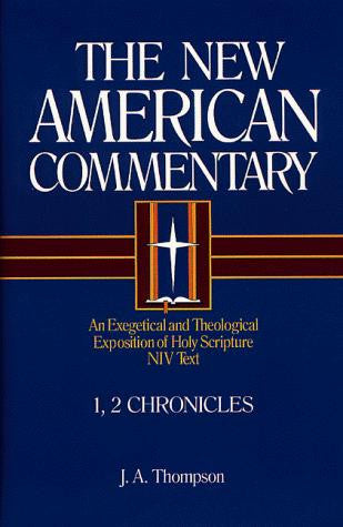 1, 2 Chronicles: Vol 9: New American Commentary