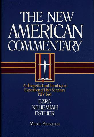 Ezra, Nehemiah, Esther:  Vol 10