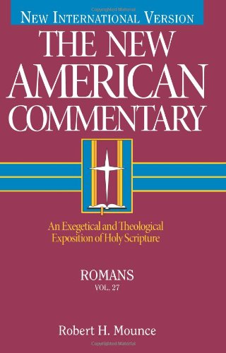 Romans:  An Exegetical and Theological Exposition of Holy Scripture HB