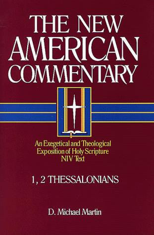 1, 2 Thessalonians:  Vol 33