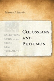 Colossians and Philemon: Colossians and Philemon EGGNT