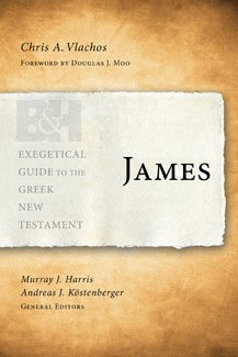 Exegetical Guide to the Greek New Testament:  James