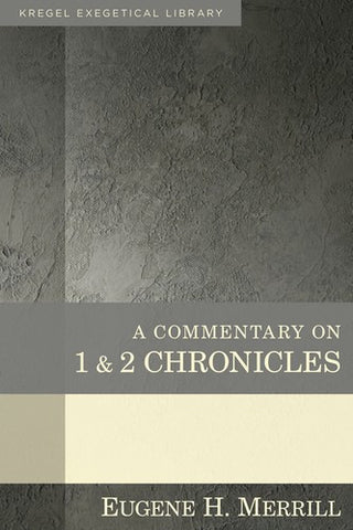 A Commentary on 1 and 2 Chronicles