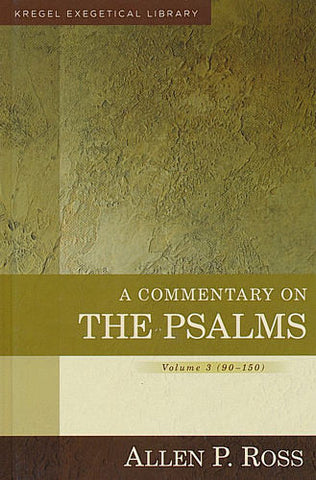 A Commentary on the Psalms:  3