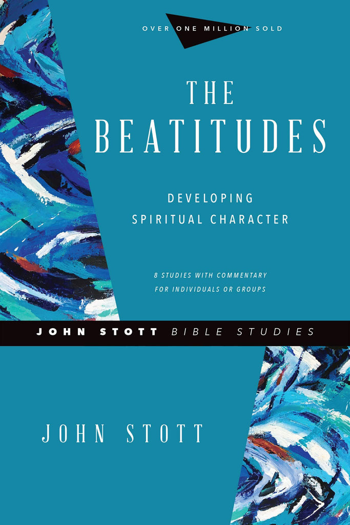 The Beatitudes   Developing Spiritual Character  PB