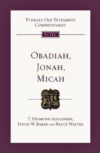Obadiah, Jonah and Micah:  An Introduction and Commentary
