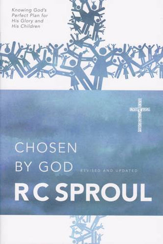 Chosen By God: Revised and Updated PB