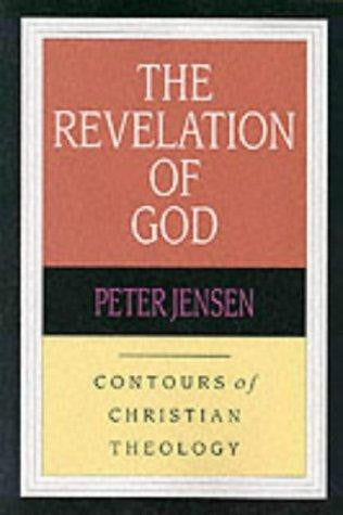 The Revelation of God:  Contours of Christian Theology