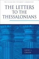 The Letters to the Thessalonians:  Pillar New Testament Commentary
