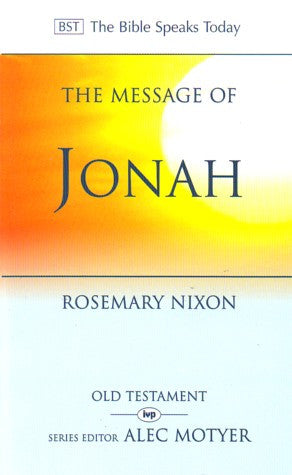 Message of Jonah: Presence in the Storm : Whither Shall I Go from Thy Spirit? or Whither Shall I Flee from Thy Presence? Psalm 139:7