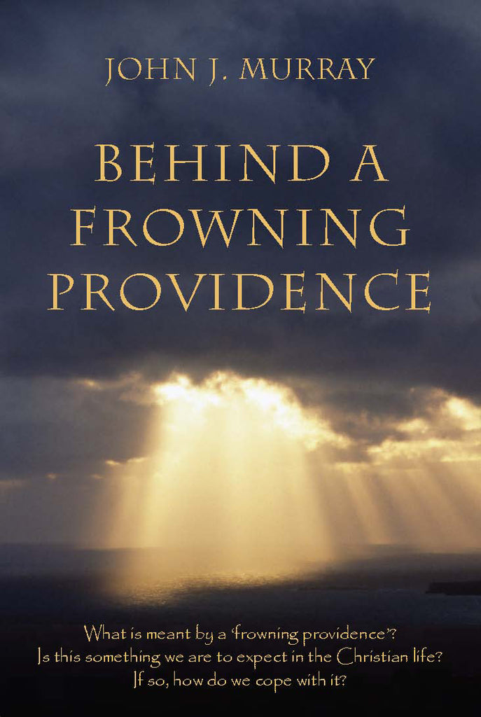 Behind a Frowning Providence PB