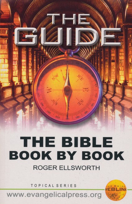 The Bible Book by Book: A Fifty-two Week Study of the Sixty-six Books of the Bible