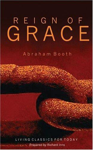 The Reign of Grace (Living Classics for Today)