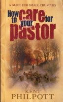 How to Care for Your Pastor: A Guide for Small Churches