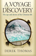 A Voyage of Discovery: The Ups and Downs of the Christian Life