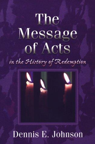A Message of Acts in the History of Redemption PB